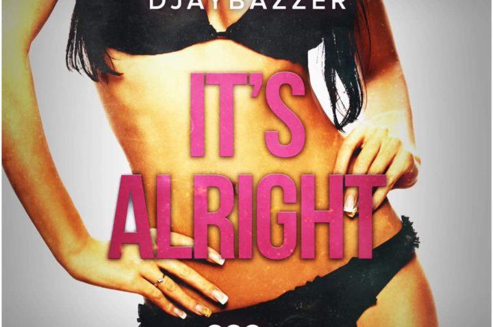 djaybazzer_itsalright